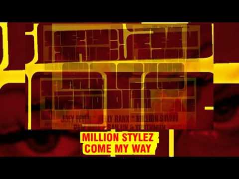Million Stylez - Come My Way (Emir
