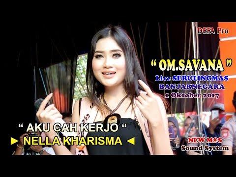 Aku Cah Kerjo - NELLA KHARISMA OM.SAVANA Live Serulingmas Banjarnegara
