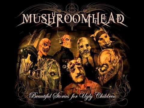Mushroomhead - Inspiration