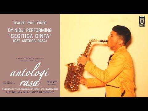 Download Nidji - Segitiga Cinta OST. Antologi Rasa | Teaser   Mp4 baru