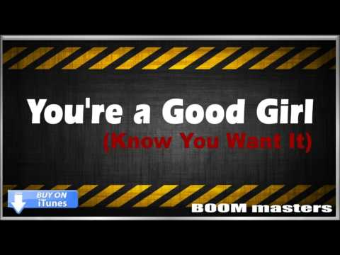You're A Good Girl (i Know You Want It) - Robin Thicke (clean Radio Version) video