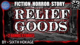 RELIEF GOODS | TAGALOG HORROR STORY | PINOY CREEPYPASTA (FICTION)