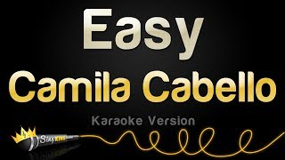Camila Cabello - Easy (Karaoke Version)