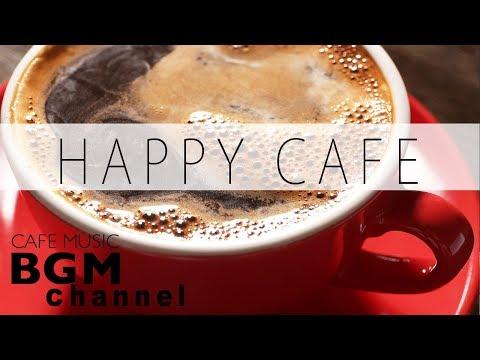 Lagu #HAPPY CAFE MUSIC# JAZZ & BOSSA NOVA & LATIN Instrumental Music For Work, Study
