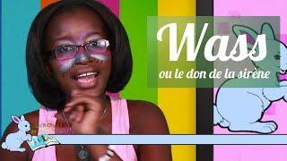 Conte | Wass ou Le Don de la Sirène