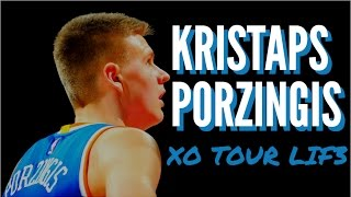Kristaps Porzingis Mix - XO TOUR LIF3 (Motivational)