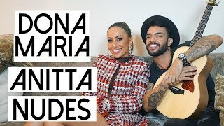 Ouça Dona Maria Anitta e Nudes TAG Uma música para - com Thiago Brava e Sabrina Sato