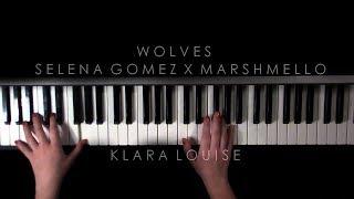 WOLVES | Selena Gomez X Marshmello Piano Cover