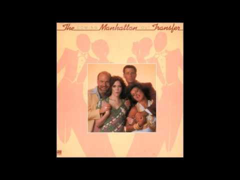 Manhattan Transfer - It Wouldn