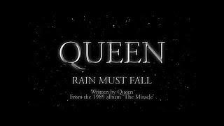 Watch Queen Rain Must Fall video