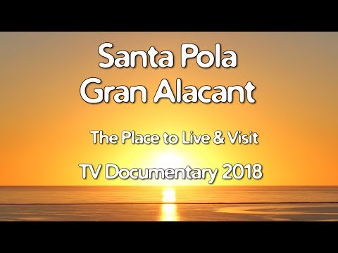 Costa Blanca Movie Santa Pola Gran Alacant TV documentary 2018 (11 min)
