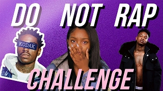 TRY NOT TO RAP CHALLENGE FAIL!!