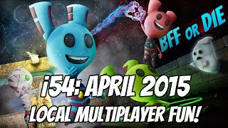 BFF or Die at i54: Local multiplayer is the best!