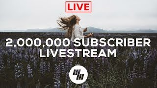 2,000,000 Subscriber Livestream - Drop In And Say Hi!
