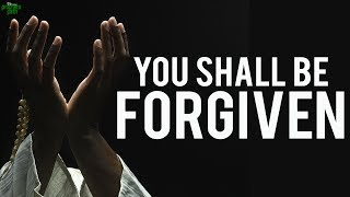 You Shall Be Forgiven