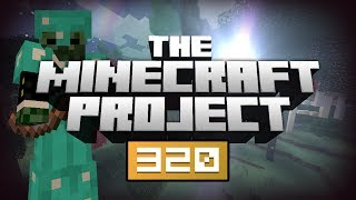 YES! YES YES! - The Minecraft Project | #320