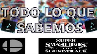 TODO LO QUE SABEMOS DEL OST DE SMASH ULTIMATE | ANALISIS | TEORIA | GIAN
