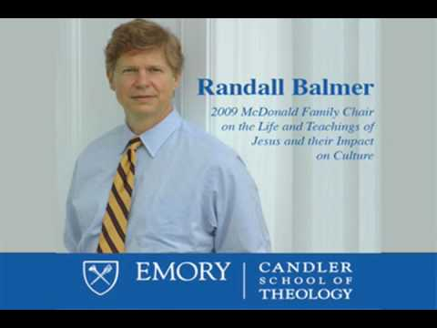 The Intersection of Religion & Politics at the Presidency: Randall Balmer