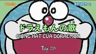 Doraemon Tập 239   Giọng Hát Của Doraemon, Bật Lửa Đạo Diễn   Hoạt Hình Tiếng Việt