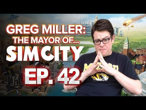 Greg Miller: Mayor of SimCity - IGN Plays SimCity: Screw Civil Services No. 42