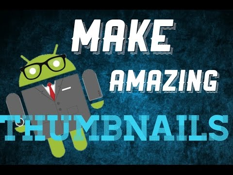 How to make custom thumbnails for youtube videos! on android for free! #1