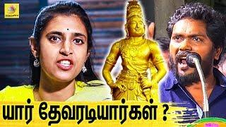 யார் தேவரடியார்? : Kasthuri Interview About Pa Ranjith Controversy | Rajaraja Cholan History & Issue