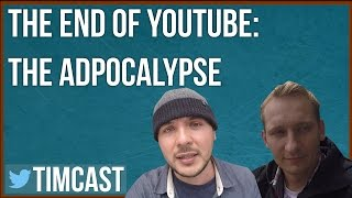 "The End of YouTube: The Apocalypse With ""We Are Change"" _Tim Pool"