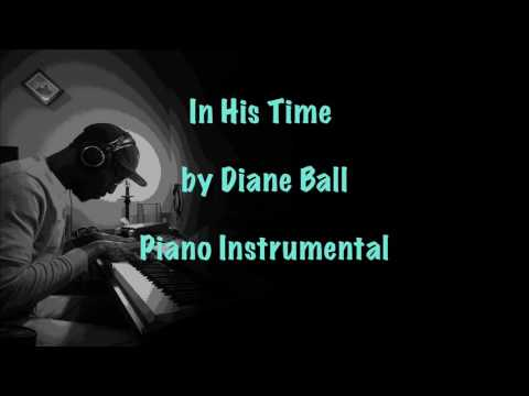 In His Time by Diane Ball (Piano Instrumental)