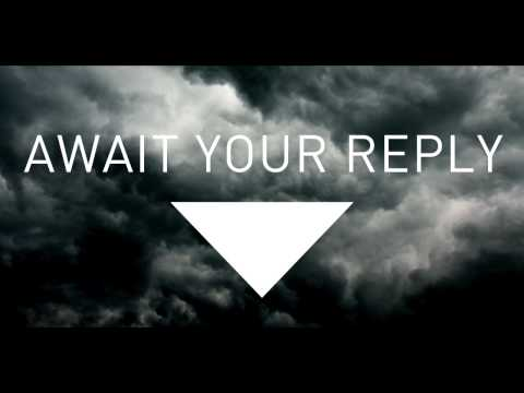 Await Your Reply Trailer