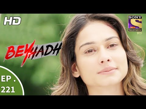 Beyhadh - बेहद - Ep 221 - 15th August, 2017 thumbnail