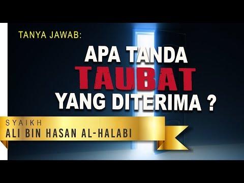 Tanya Jawab: Apa Tanda Taubat yang Diterima? - Syaikh Ali bin Hasan Al-Halabi