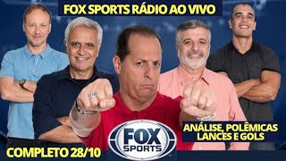 FOX SPORTS RÁDIO AO VIVO 28/10/19