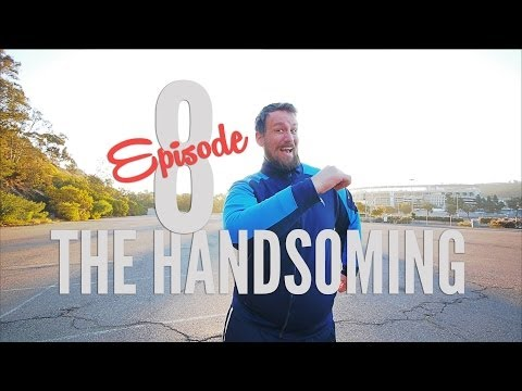 The Handsoming - EP.8 - You Can't Win Them All