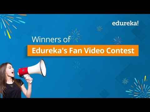 Winners of Edureka's Fan Video Contest | Edureka