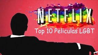 10 MEJORES peliculas GAY de NETFLIX