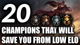 20 Champs That Will SAVE YOU FROM LOW ELO for Season 9 | Best Champs For Iron, Bronze, Silver, Gold