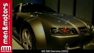 MG X80 Overview (2002)