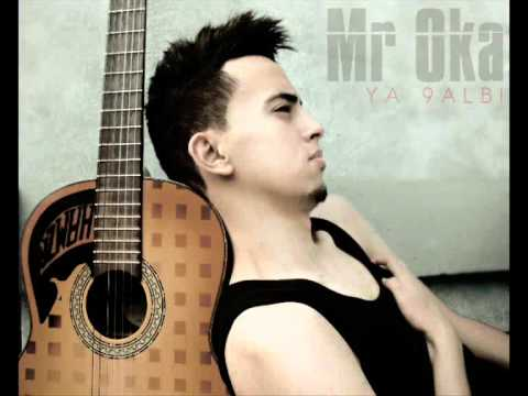 MR OKA - YA 9ALBI