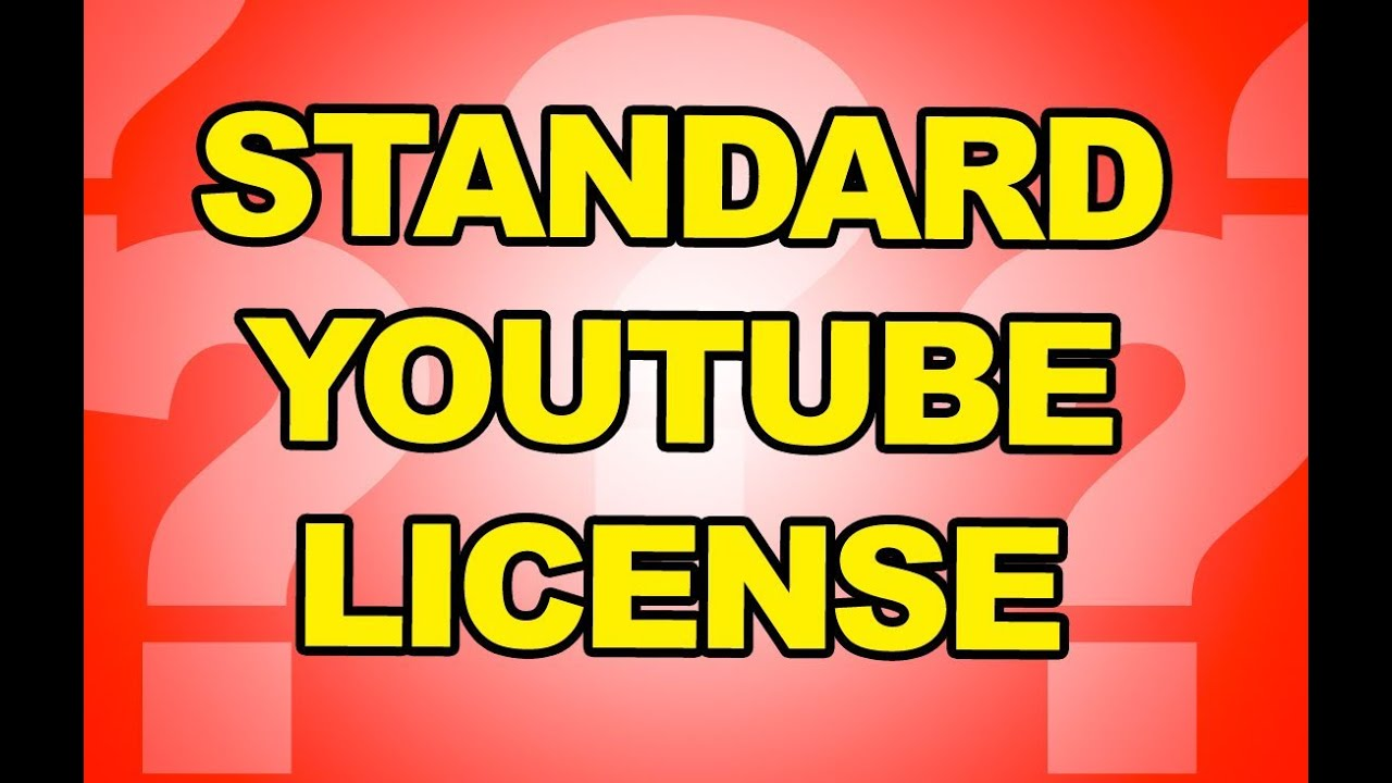 how to get a standard youtube license