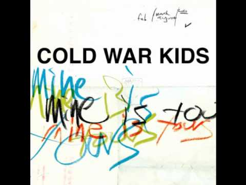 Cold War Kids - Finally Begin