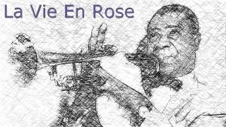 Louis Armstrong La Vie En Rose