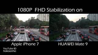 iPhone 7 vs HUAWEI Mate 9 video (4K/FHD Stabilization)