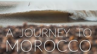 A Journey to Morocco - Pure Surf Team (FULL MOVIE)