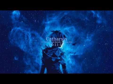 Catharsis - A Chillstep and Melodic Dubstep Mix