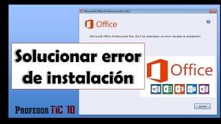 Solucionar error de instalación de Microsoft Office
