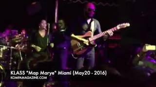 "KLASS ""Map Marye"" Miami (May 20-2016)!"