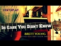 HowToPlay: In Case You Didn't Know - Brett Young (Easy Chords)