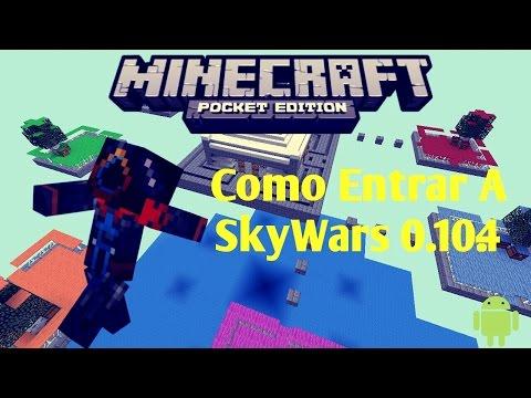 Como Entrar En SkyWars Minecraft Pocket Edition 0.10.4 | Tutorial | Server Para Minecraft PE 0.10.4