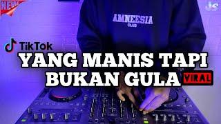 Download lagu DJ YANG MANIS TAPI BUKAN GULA REMIX VIRAL TIKTOK TERBARU 2021   DJ YANG MANIS