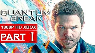 Quantum Break Gameplay Walkthrough Part 1 [1080p HD Xbox One] - No Commentary